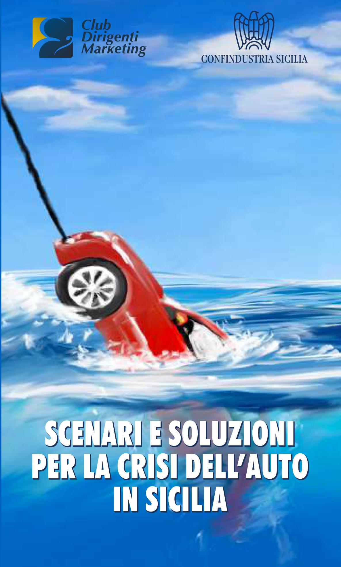 soluzioni per la crisi dell'auto in sicilia